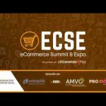 eCommerce Summit & Expo una intensa cartelera y networking